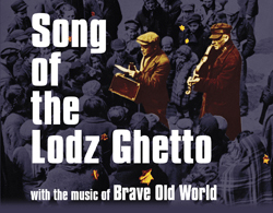 Song of the Lodz Ghetto